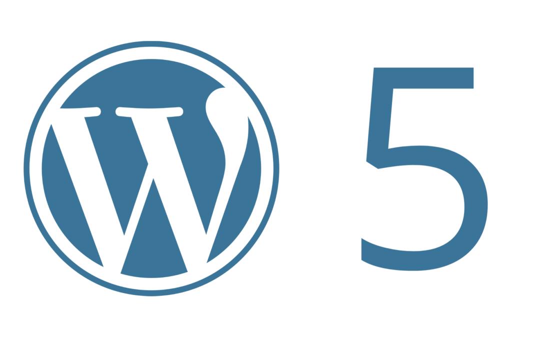 ¿Preparado para WordPress 5.0? Lo que debes saber antes de la actualización